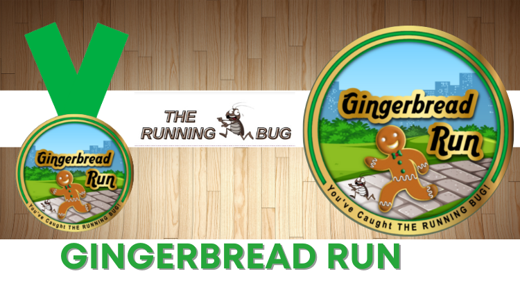 The Running Bug, THE RUNNING BUG - The Gingerbread Man Virtual 10k - online entry by EventEntry